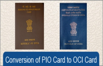 Extension of deadline for conversion of PIO cards to OCI Cards