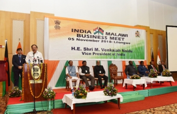 Hon. Vice President of India Shri M. Venkaiah Naidu addresses India-Malawi Business Meeting in Lilongwe & unveiling of Plaques (5 November 2018)
