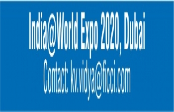 India participates in World Expo 2020 at Dubai from 20 October 2020 to 10 April 2021