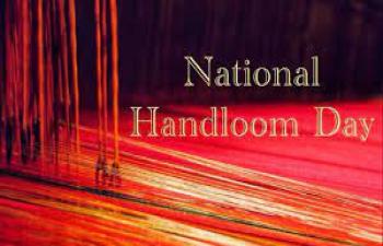 National Handloom Day - 7 August 2021